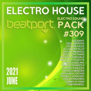 VA - Beatport Electro House: Sound Pack #309