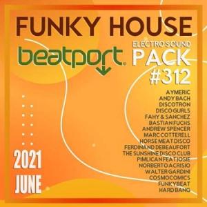 VA - Beatport Funky House: Sound Pack #312