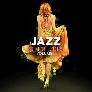 VA - Jazz Sexiest Ladies, Vol. 3