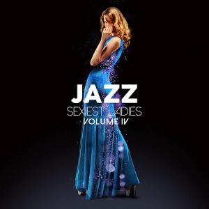 VA - Jazz Sexiest Ladies, Vol. 4
