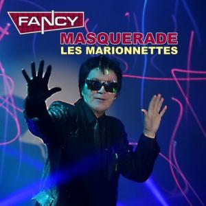 Fancy - Masquerade (Les Marionnettes)