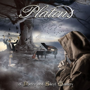 Platens - Of Poetry And Silent Mastery