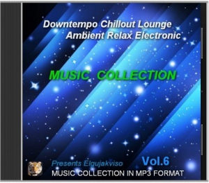 Music Collection - Downtempo, Chillout, Lounge, Ambient, Relax, Electronic Vol.6