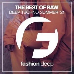 VA - The Best Of Raw Deep Techno Summer '21