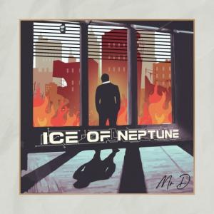 Ice of Neptune - Mr. D
