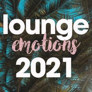 VA - Lounge Emotions 2021