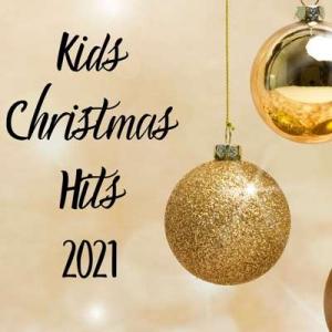 VA - Kids Christmas Hits 2021