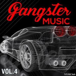 VA - GANGSTER MUSIC, Vol. 4
