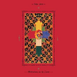 John Zorn - Meditations on the Tarot